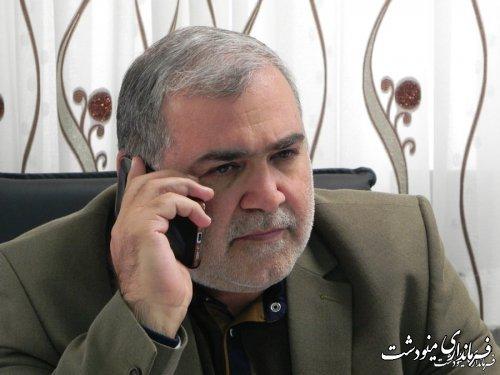 گفتگوی تلفنی فرماندار شهرستان مینودشت با تعدادی از دهیاران